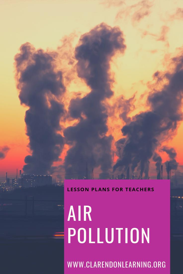 Lesson Plans For Teachers Air Pollution Our Air Pollution Lesson Plan Teaches Students About Air Pollution I Pollution Lesson Pollution Lesson Plan Pollution [ 1102 x 735 Pixel ]