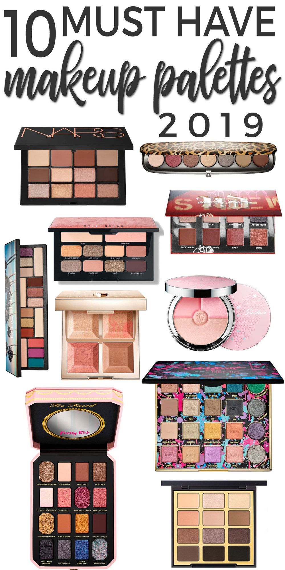 10 Must Have Makeup Palettes For 2019 Beautiful Makeup Search Makeup Palette Best Makeup Products Best Eyeshadow