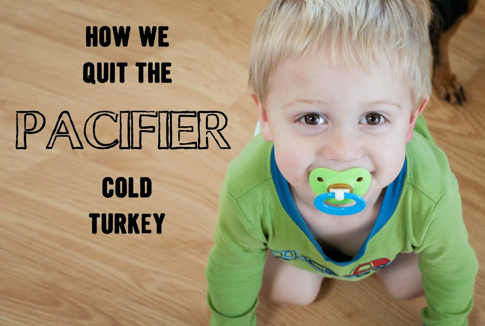 How To Get A Pacifier Away From A Toddler