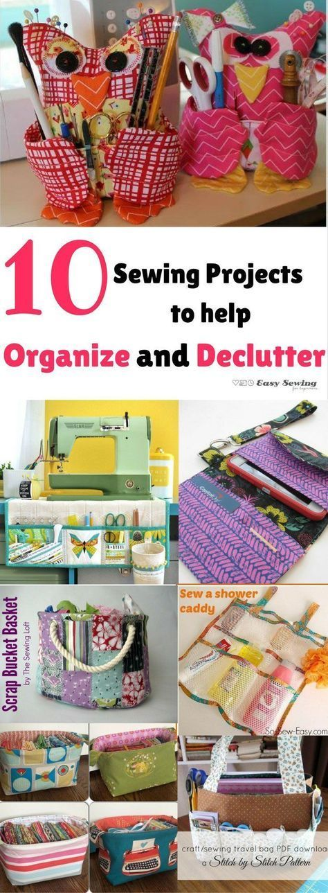10 Sewing Projects To Help Organize And Declutter Craft Sewing