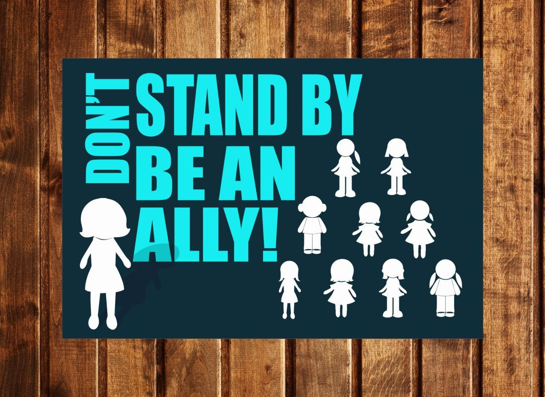 Don T Stand By Be An Ally Do Not Bully Be Friends