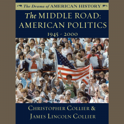 "Christopher Collier fans! His ""The Middle Road: American Politics, 1945–2000"" (The Drama of American History Series) was recently published in audio. Sample it here:"