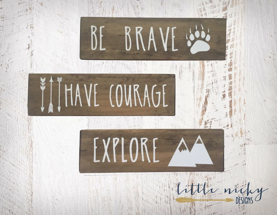 Contemporary Be Brave Have Courage Explore Tribal Woodland Nursery Decor Rustic wood signs Baby nursery SET OF THREE1 Pictures - Lovely rustic wood decor Simple