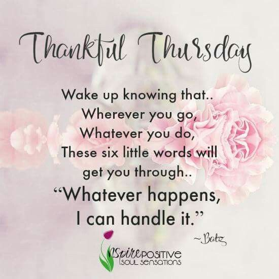 Thankful Thursday Mm Morning Qoutes Happy Thursday Quotes
