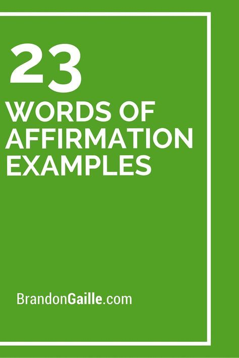23 Words Of Affirmation Examples Affirmation Examples Affirmation