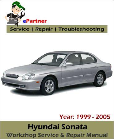 download hyundai sonata service repair manual 1999 2005 hyundai rh pinterest com 2000 Hyundai Sonata 1999 hyundai sonata owners manual