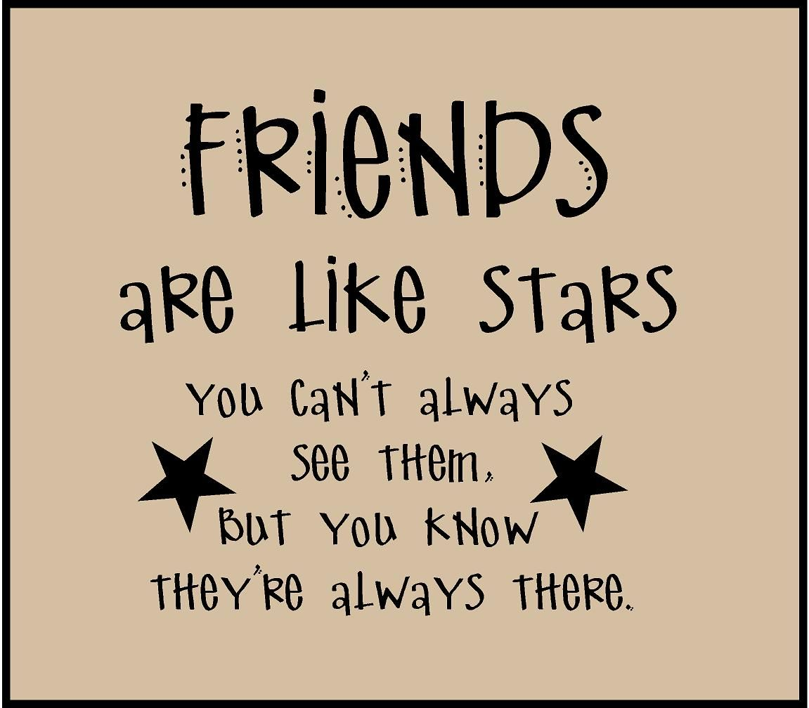friends are like stars quotes | Friends Are Like Stars ...