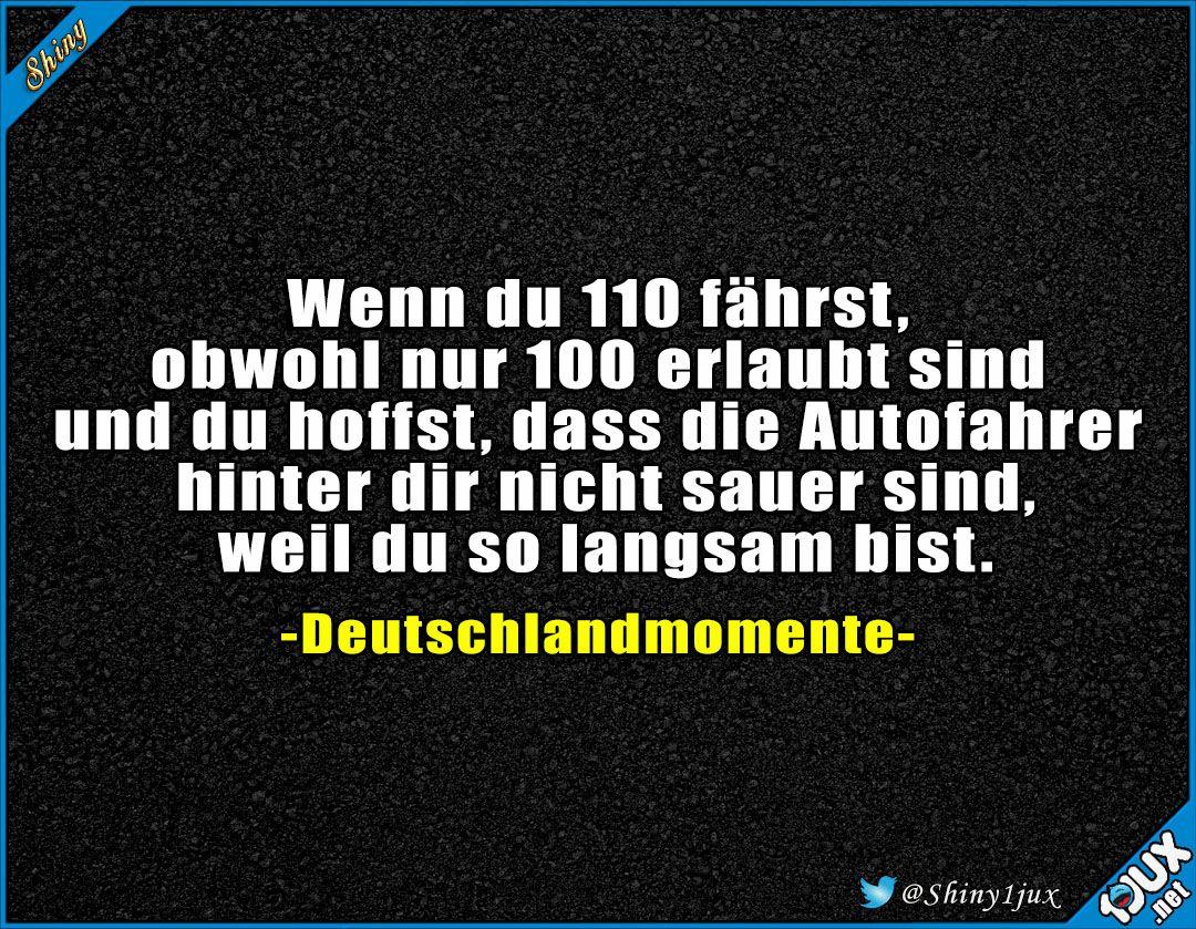 Ich Fahr Doch Schon 110 Deutschland Deutsch Typischdeutsch