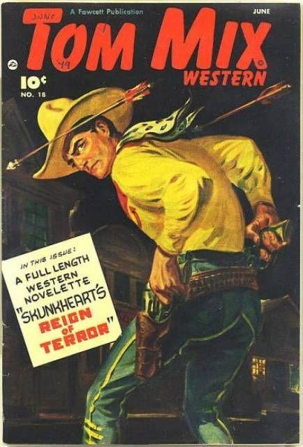 a182720c Tom Mix Western Issue No. 18 - Fawcett Publications 1948 | COMICS (3 ...