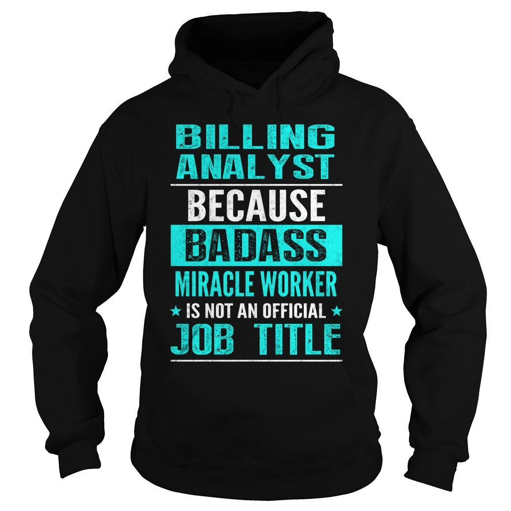 BILLING ANALYST T-Shirts, Hoodies. Get It Now ==>…