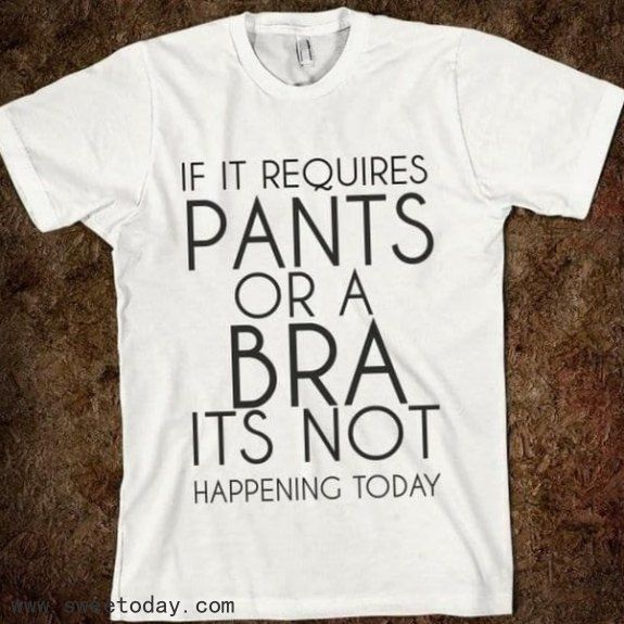 Shirt Things To Think And Or Laugh About