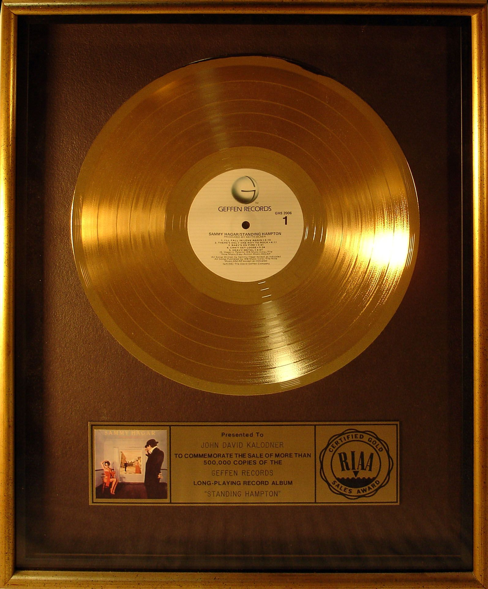 Gold Record Award Presented To Jdk For Sammy Hagar S Album Standing Hampton Records Recording Artists Record Album
