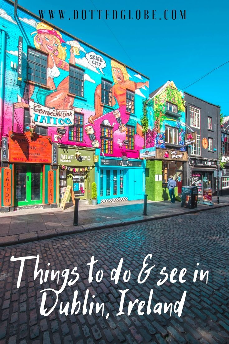 Explore the best of Dublin in 2 Days: An epic Dublin Itinerary for first-time visitors #irelandtravel
