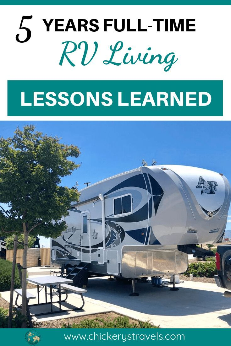 5 Years Full-Time RV: Lessons Learned & Biggest Regret - Chickery's Travels