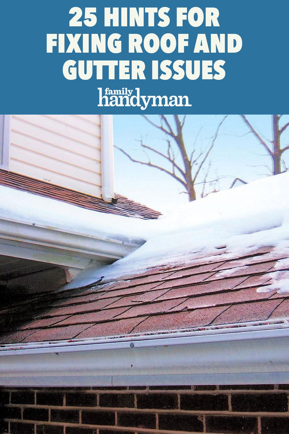 25 Hints For Fixing Roof And Gutter Issues In 2020 Roof Gutter Cleaning Gutters