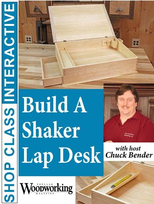 Astonishing Building A Shaker Lap Desk Online Course Shopwoodworking Interior Design Ideas Gresisoteloinfo