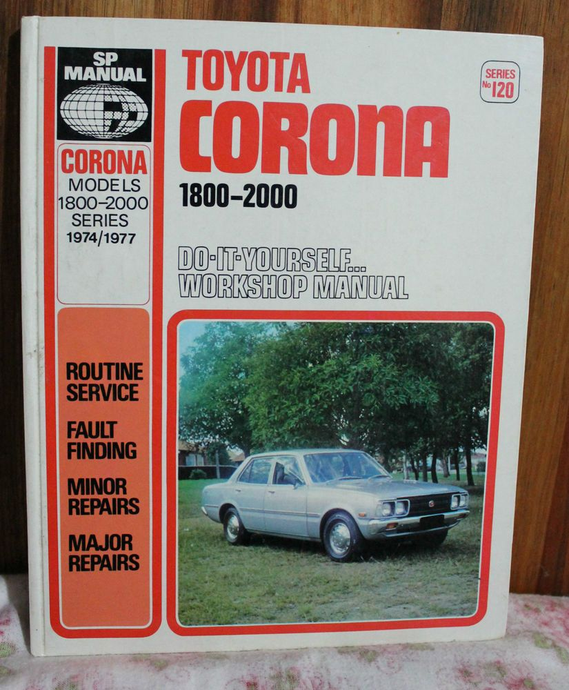Sp car manual no 120 toyota corona 1800 2000 1974 77 hc 1978 other car truck repair manuals literature ebay solutioingenieria Images