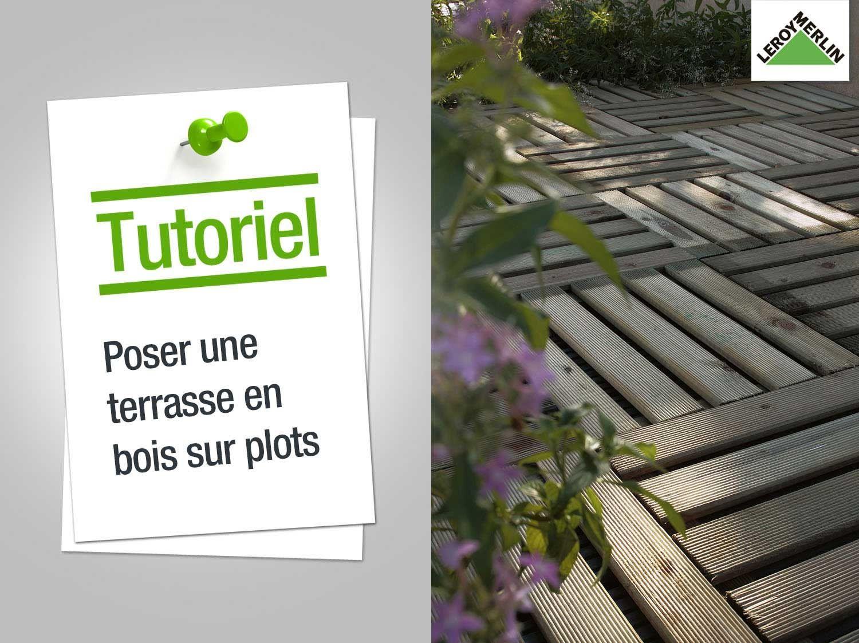 Leroy Merlin Vous Invite A Decouvrir Comment Poser Une Terrasse En Bois Sur Plots Etape Par Etape Decouvrez Les Produit Terrasse Bois Terrasse Terrasse Beton