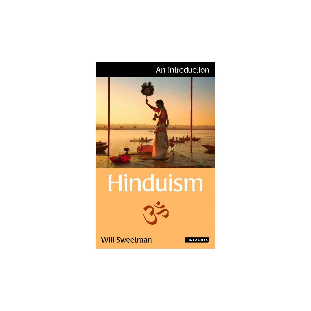 Hinduism : An Introduction (Paperback) (Will Sweetman)