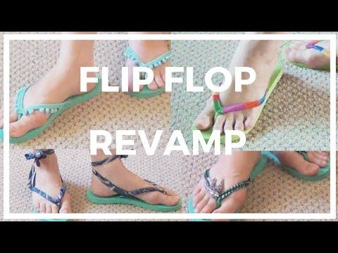 1732e047a9b5 (1299) Flip Flop Revamp ♥ 4 Ways to Recycle and Restyle Your Flip Flops! -  YouTube
