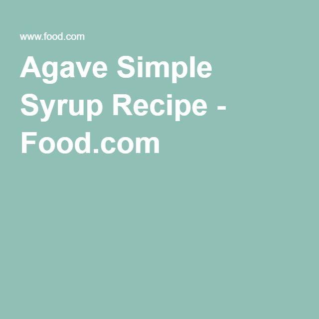 Agave Simple Syrup Recipe - Food.com
