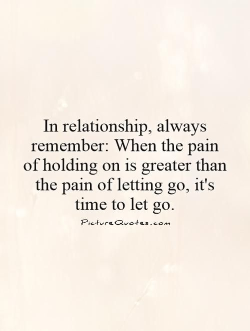 Letting Go Of A Relationship Quotes