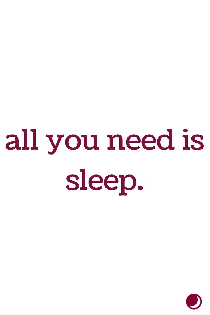 All You Need Is Sleep Funny Sleep Quotes Sleep Quotes Funny Sleep Funny Sleep Quotes