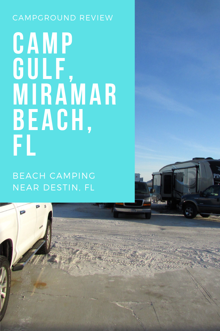 Camp Site Review Camp Gulf Miramar Beach Fl Rv Parks And Campgrounds Miramar Beach Family Vacation Planning