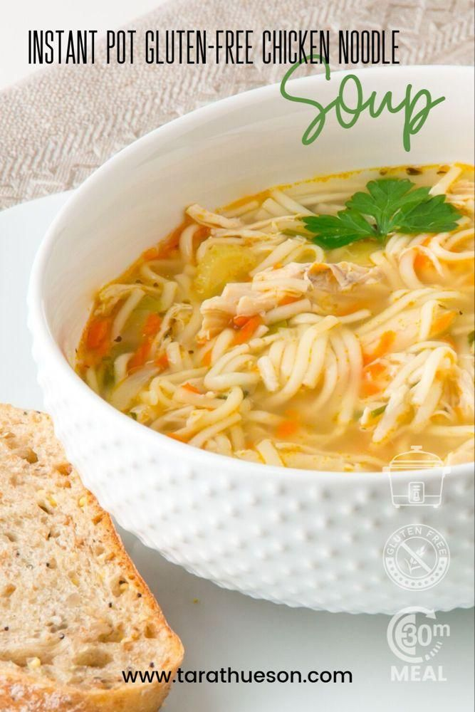 Recipe: Instant Pot Gluten-Free Chicken Noodle Soup – Tara Thueson  - Healthy Eating. Gluten Free - #Chicken #eating #free #Gluten #GlutenFree #Healthy #Instant #Noodle #Pot #Recipe #Soup #Tara #Thueson