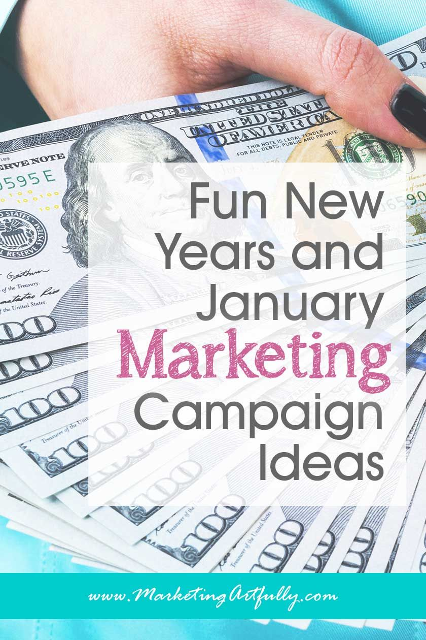 Fun New Years And January Marketing Campaign Ideas Marketing Campaigns Infographic Marketing Business Marketing