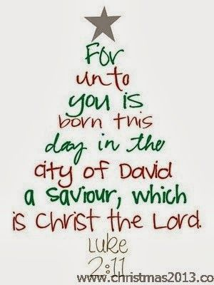 for unto you is born this day in the city of david a savior which is christ the lord luke 211 christmas quote
