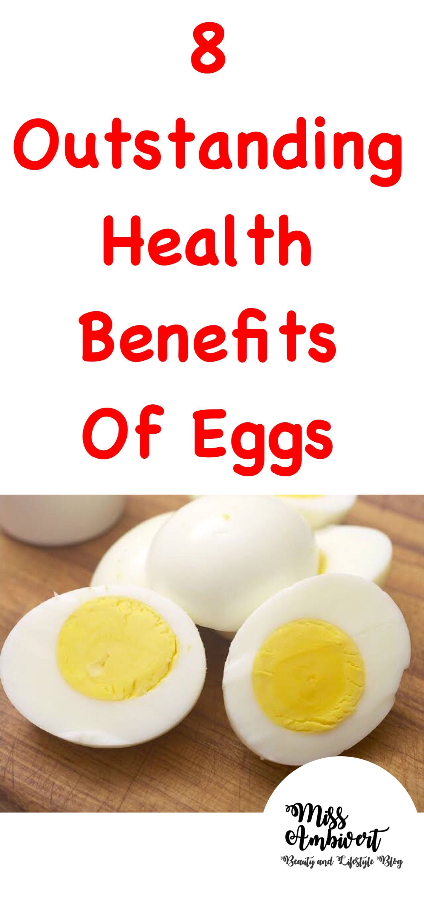 8 Extraordinary Health Benefits Of Eggs Miss Ambivert Egg Benefits Health Benefits Of Eggs Eating Eggs Everyday