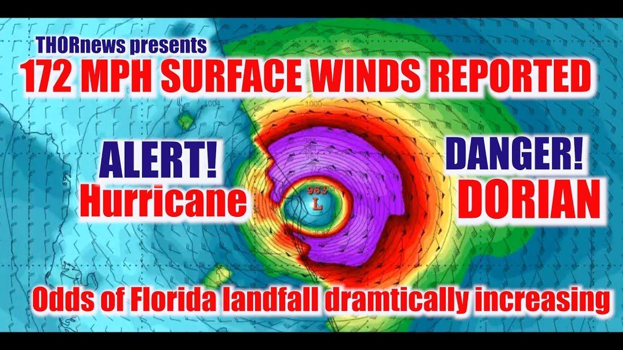 Red Alert 172 Mph Surface Winds Odds Increasing Hurricane Dorian Hits Hurricane Hurricane Watch National Hurricane Center