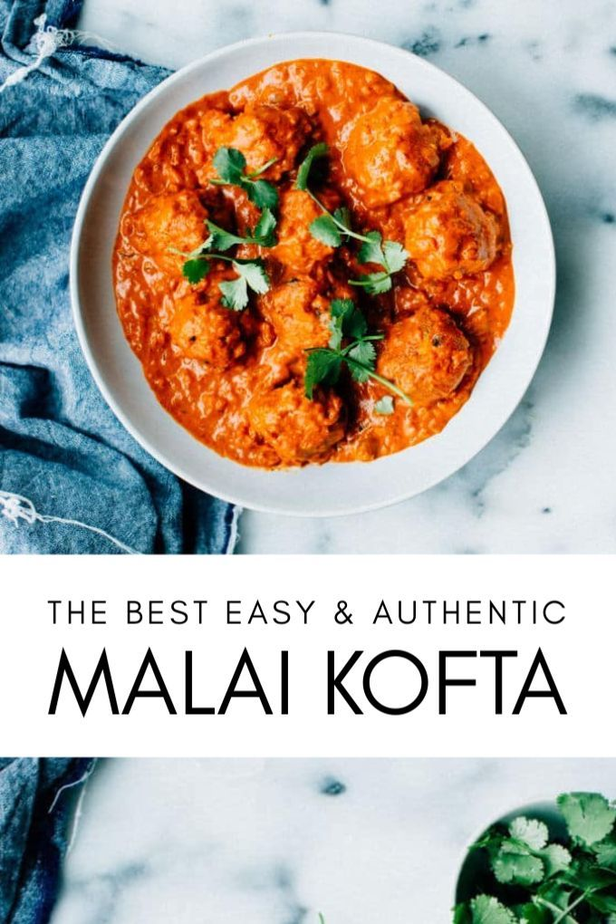 Best-Ever Malai Kofta Recipe (How to Make Malai Kofta) | Foodess