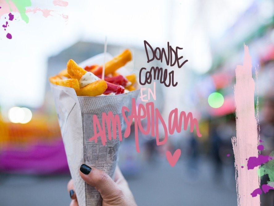 10 Restaurantes Donde Comer En ámsterdam Bien Y Barato Amsterdam Viaje A Amsterdam Restaurantes