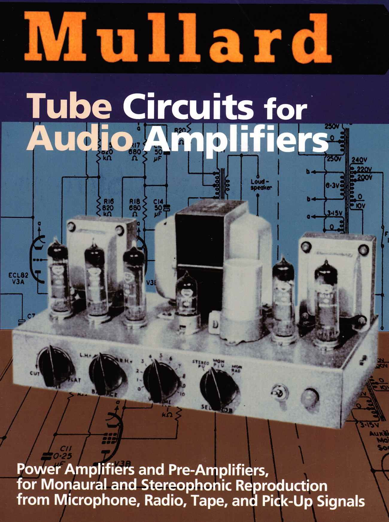 Mullard Tube Circuits For Audio Amplifiers Music Valve Power Img Signal Processing Amplifier Electronics Gadgets Projects