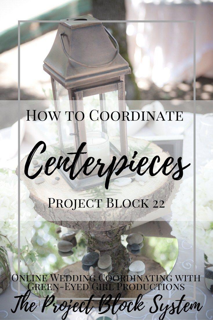 How to Coordinate your Wedding Centerpieces Wedding Planning DIY