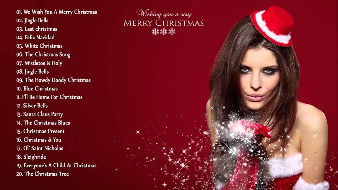 Best Christmas Songs Ever Merry Christmas And Happy New Year 2016
