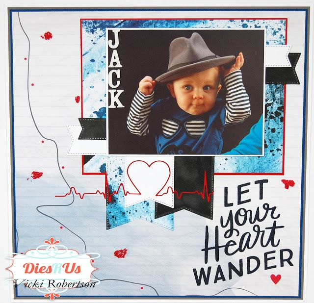 Dies R Us: LET Your Heart WANDER...