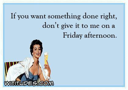Wititudes Work Jokes Work Humor Friday Humor