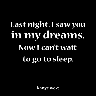 Kanye Love Quotes Custom Romantic Quote From Kanye West  Romance Love And Relationships
