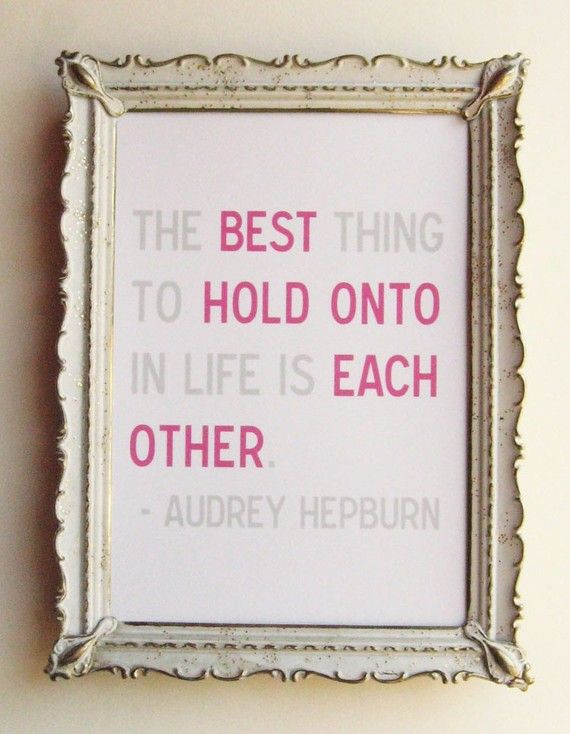 Words of wisdom from Audrey