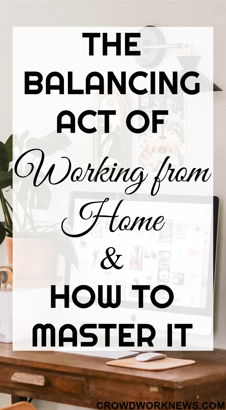 The Balancing Act of Working from Home and How to Master It ...