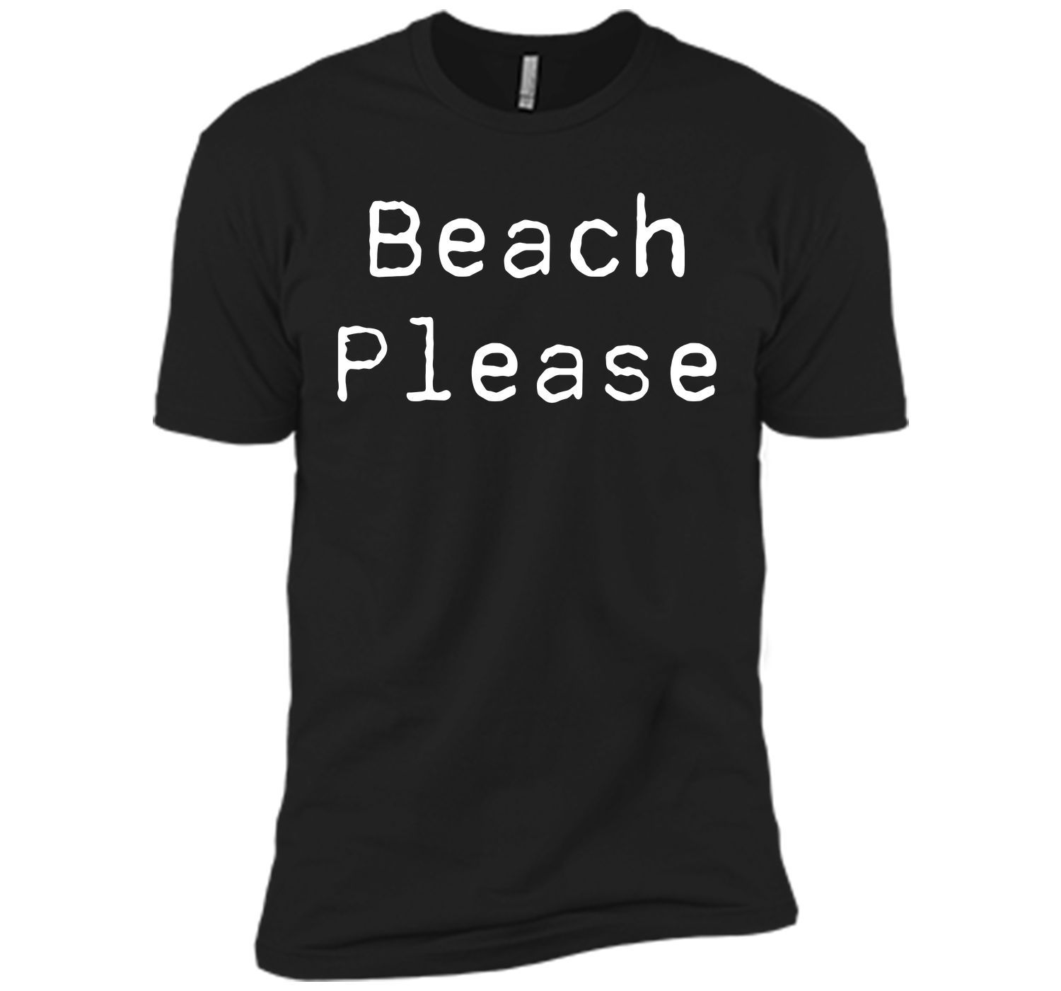Beach Please Funny Vacation Lover T-shirt T-Shirt