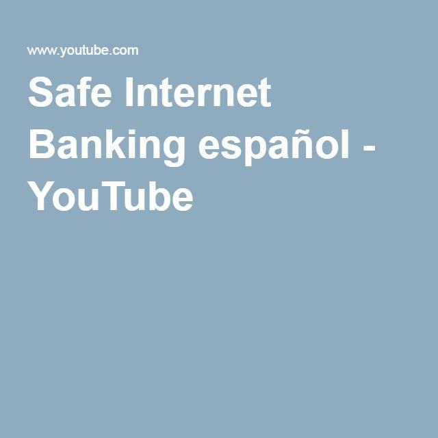 Safe Internet Banking español - YouTube