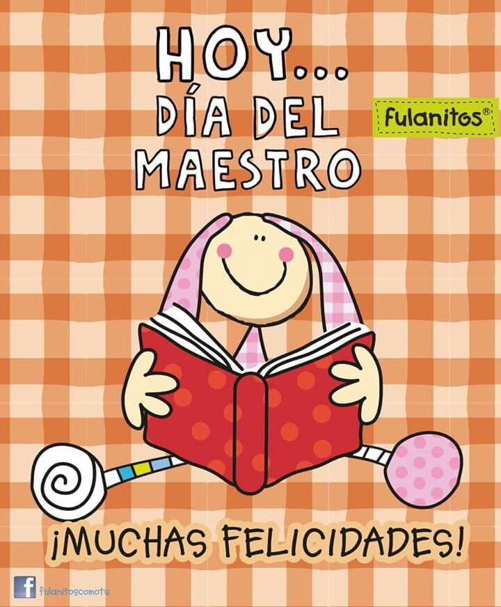 15 De Mayo Tarjeta De Feliz Dia Del Maestro Fulanitos Feliz Dia Del Maestro