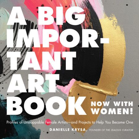A Big Important Art Book Now With Women B O O K S In 2018