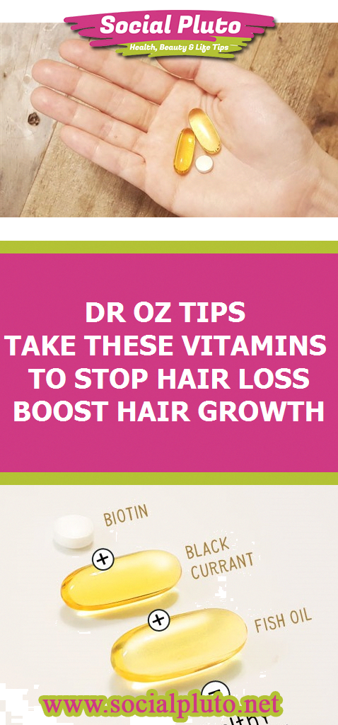 Dr Oz Tips - Take These Vitamins to Stop Hair Loss & Boost