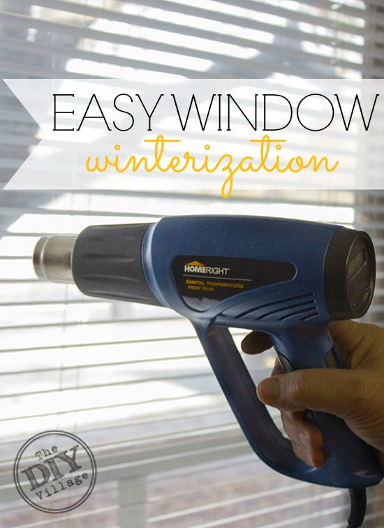 Easy Window Winterization Home Improvement Home Improvement Projects Homeowner