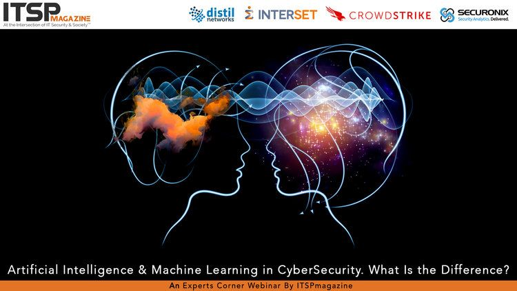 Expert Panel: AI & Machine Learning in CyberSecurity. What Is the Difference? — ITSPmagazine | Cybersecurity & Infosec News | At the Intersection of IT Security & Society™
